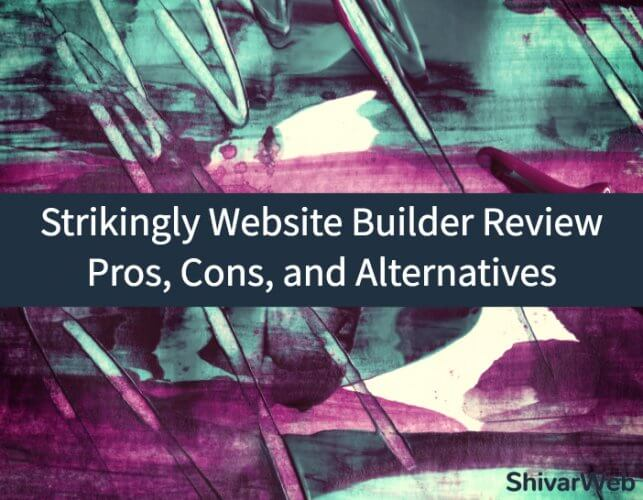 Strikingly Website Builder Review_ Pros, Cons, and Alternatives