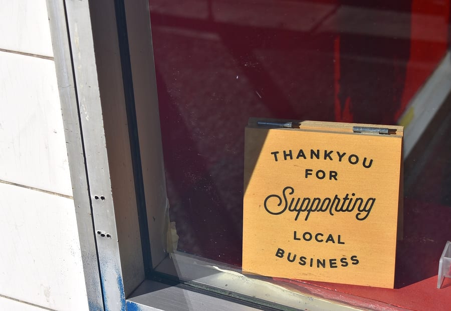 Thank you for supporting local businesses on a sign