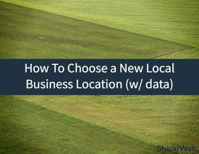 How To Choose New Local Business Location