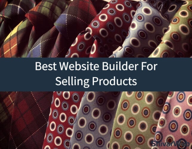 Best Website Builder For Selling Products
