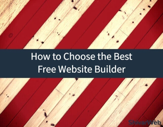 How to Choose the Best Free Website Builder