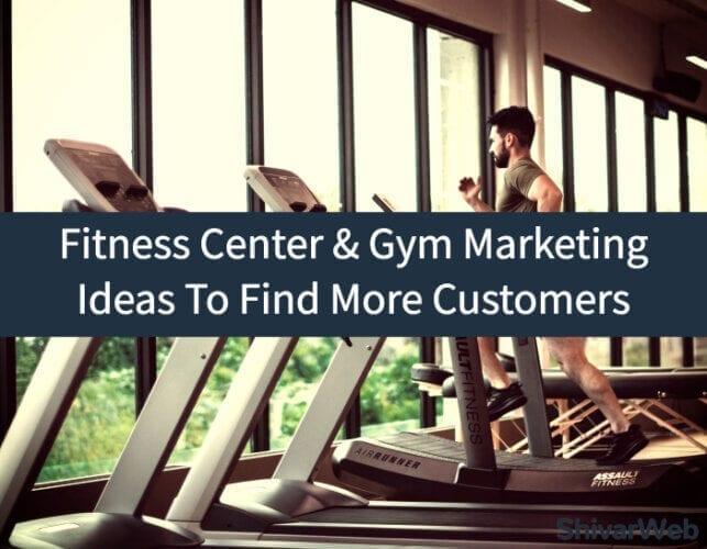 Fitness Center & Gym Marketing Ideas To Find More Customers