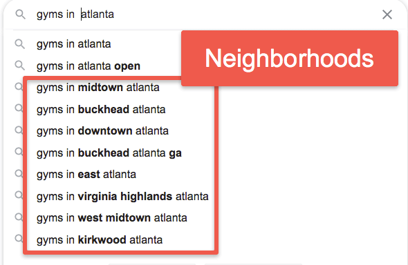 Google Suggest - Neighborhoods for Gyms